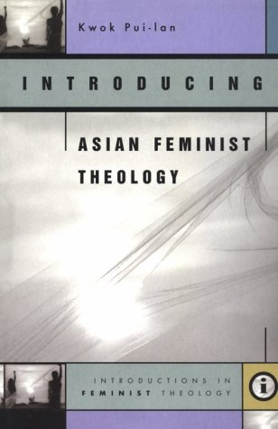 Introducing Asian Feminist Theology 1st edition cover