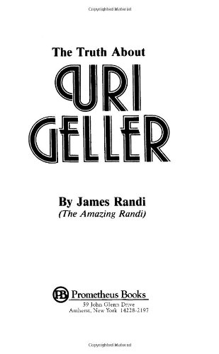 Truth about Uri Geller  Revised 9780879751999 Front Cover