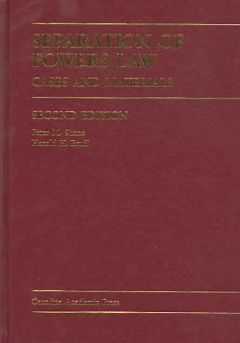 Separation of Powers Law Cases and Materials 2nd 2005 edition cover