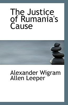Justice of Rumania's Cause N/A 9781113351999 Front Cover