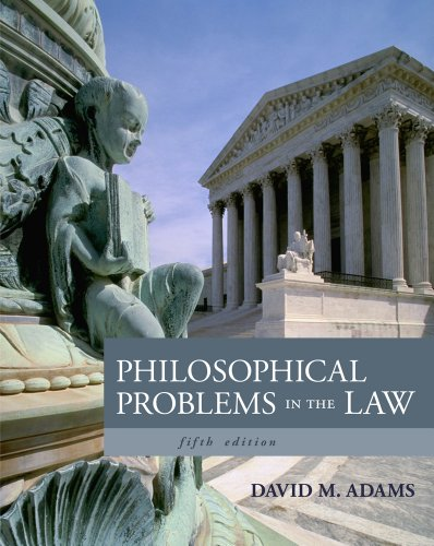 Philosophical Problems in the Law  5th 2013 edition cover