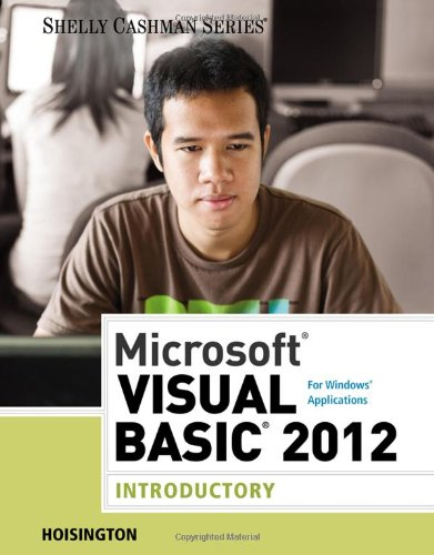 Microsoft� Visual Basic 2012 for Windows Applications, Introductory   2014 edition cover