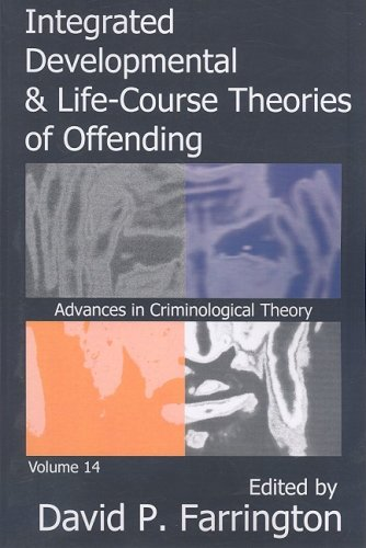 Integrated Developmental and Life-Course Theories of Offending   2008 edition cover