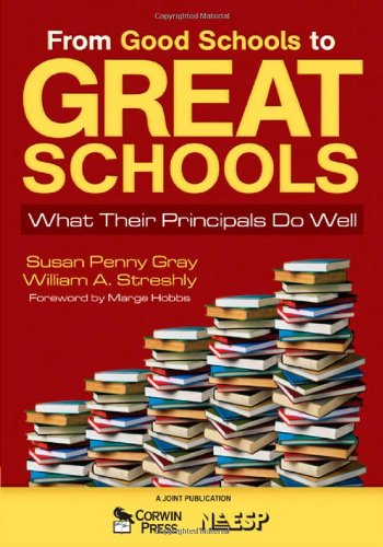 From Good Schools to Great Schools What Their Principals Do Well  2008 edition cover