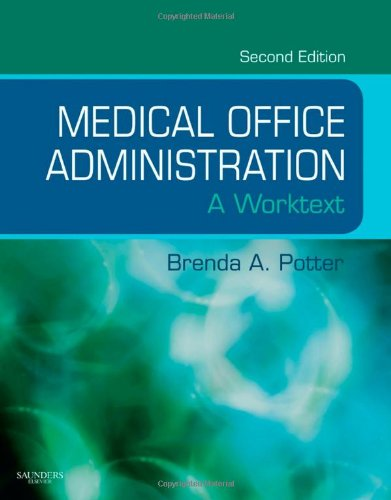 Medical Office Administration A Worktext 2nd 2009 9781416052999 Front Cover