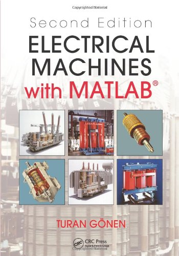 Electrical Machines with Matlab  2nd 2011 (Revised) edition cover