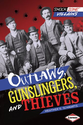 Outlaws, Gunslingers, and Thieves:   2013 edition cover