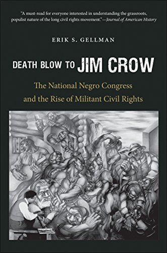Death Blow to Jim Crow The National Negro Congress and the Rise of Militant Civil Rights  2014 edition cover