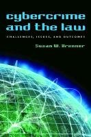 Cybercrime and the Law Challenges, Issues, and Outcomes  2012 edition cover
