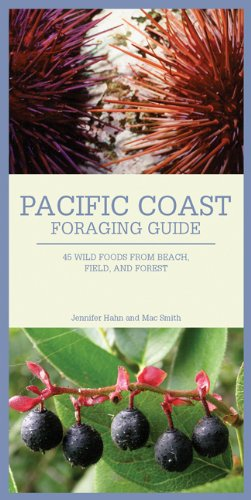 Pacific Coast Foraging Guide: 45 Wild Foods from Beach, Field, and Forest  2010 edition cover