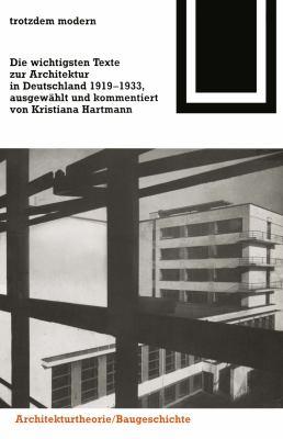 Trotzdem Modern: Die Wichtigsten Texte Zur Architektur in Deutschland 1919–1933  1994 edition cover