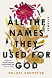 All the Names They Used for God Fiction 2018 9780399593000 Front Cover