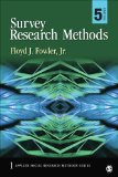 Survey Research Methods 5th 2013 9781452259000 Front Cover