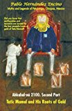 Ahkabal-ná 2100. Second Part: Myths and Legends of Petalcingo, Chiapas, Mexico 2012 9781463334000 Front Cover