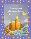 Daughters of Sun and Selene 2013 9781491025000 Front Cover