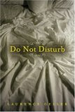 Do Not Disturb 2006 9781566253000 Front Cover