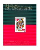 Sexual Interactions Basic Understandings 1st 1997 9780395846001 Front Cover