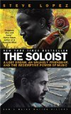 Soloist A Lost Dream, an Unlikely Friendship, and the Redemptive Power of Music 1st 2008 Movie Tie-In 9780425226001 Front Cover