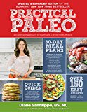 Practical Paleo A Customized Approach to Health and a Whole-Foods Lifestyle 2nd 2016 9781628600001 Front Cover