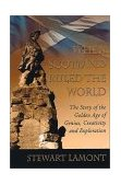 When Scotland Ruled the World The Story of the Golden Age of Genius, Creativity and Exploration 2002 9780007100002 Front Cover