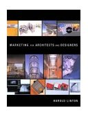 Marketing for Architects and Designers 2005 9780393731002 Front Cover