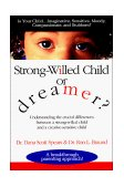 Strong-Willed Child or Dreamer? 1996 9780785277002 Front Cover