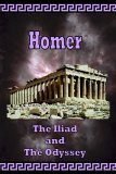 Homer, the Iliad and the Odyssey 2006 9780977340002 Front Cover