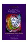 Prophets in Barzakh : The Hadith of Isra' and Mi'raj/The Immense Merrits of Al-Sham 1999 9781930409002 Front Cover