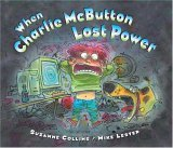 When Charlie McButton Lost Power 2005 9780399240003 Front Cover