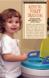 Keys to Toilet Training 2nd 2009 Revised  9780764141003 Front Cover