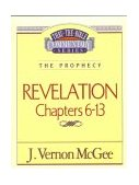 Revelation Chapters 6-13 1995 9780785209003 Front Cover