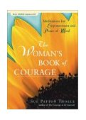 Woman's Book of Courage Meditations for Empowerment and Peace of Mind 2005 9781573249003 Front Cover