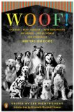 Woof! Writers on Dogs 2009 9780143116004 Front Cover