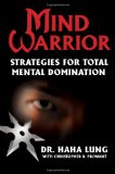 Mind Warrior Strategies for Total Mental Domination 2010 9780806532004 Front Cover