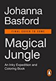 Magical Jungle An Inky Expedition and Coloring Book 2016 9780143109006 Front Cover