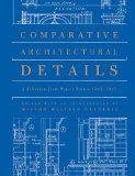 Comparative Architectural Details A Selection from Pencil Points, 1932-1937 2010 9780393733006 Front Cover