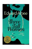 Three Tall Women 1995 9780452274006 Front Cover