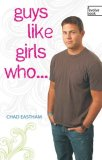 Guys Like Girls Who... 2008 9781400313006 Front Cover