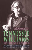World of Tennessee Williams 2011 9781601820006 Front Cover