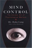 Mind Control The Ancient Art of Psychological Warfare 1st 2006 9780806528007 Front Cover