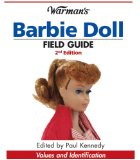Barbie Doll Values and Identification 2nd 2009 9780896897007 Front Cover