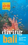 Diving Bali The Underwater Jewel of Southeast Asia 2nd 2010 9780794606008 Front Cover