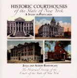 Historic Courthouses of the State of New York 2006 9781596522008 Front Cover