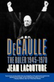 De Gaulle The Ruler, 1945-1970 1993 9780393310009 Front Cover