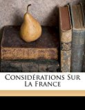 Consid�rations Sur la France 2010 9781171997009 Front Cover