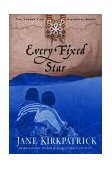 Every Fixed Star 1st 2003 9781578565009 Front Cover