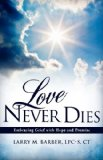 Love Never Dies 2011 9781613796009 Front Cover