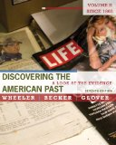 Discovering the American Past A Look at the Evidence - Since 1865 7th 2011 9780495915010 Front Cover