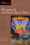 Memphis and the Delta Blues Trail 3rd 2009 Guide (Instructor's) 9781581571011 Front Cover