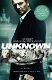 Unknown 1st 2011 Movie Tie-In 9780143119012 Front Cover
